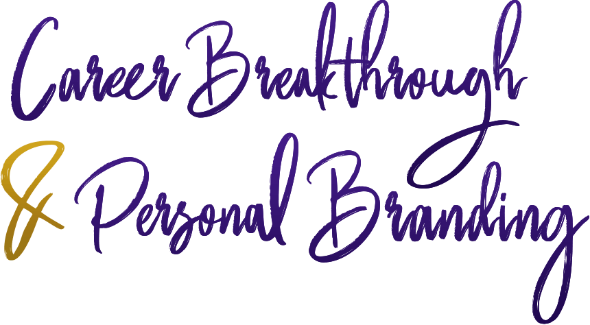 Career Breakthrough & Personal Branding