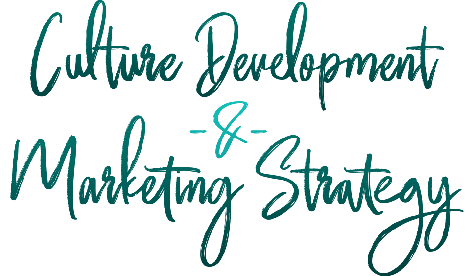 Company Culture Development & marketing Strategy