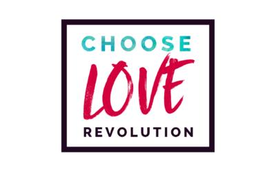 Choose Love Revolution