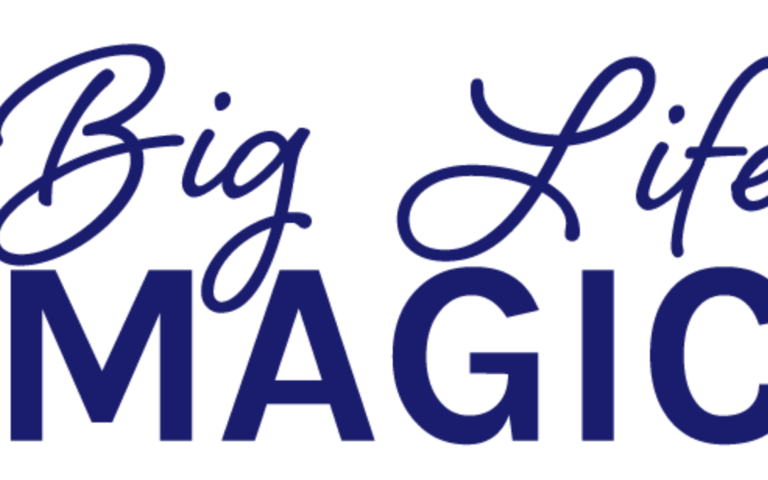 Big Life Magic